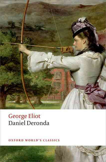 Daniel Deronda By Eliot, George/ Handley, Graham/ Newton, K. M.