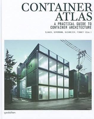 Container Atlas By Slawik, Han (EDT)/ Bergmann, Julia (EDT)/ Buchmeier, Matthias (EDT)/ Tinney, Sonja (EDT)/ Sheehan, Patrick (TRN)